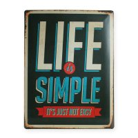 Blechschild Sprüche Schild Life is Simple ca. 30x40cm...